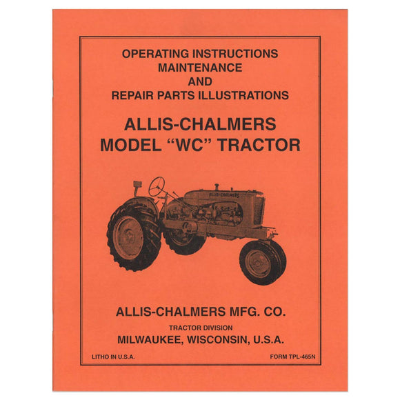 Operators Manual Reprint: AC WC (1939) - Bubs Tractor Parts