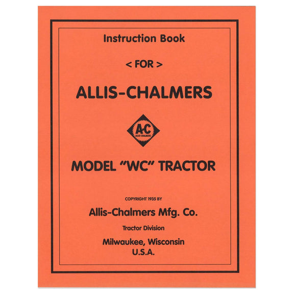 Operators Manual Reprint: AC WC (1935) - Bubs Tractor Parts