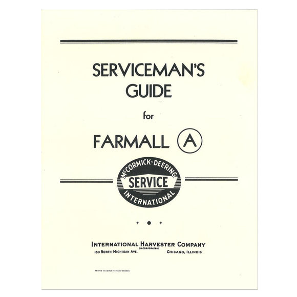 Farmall A Serviceman's Guide Manual - Bubs Tractor Parts