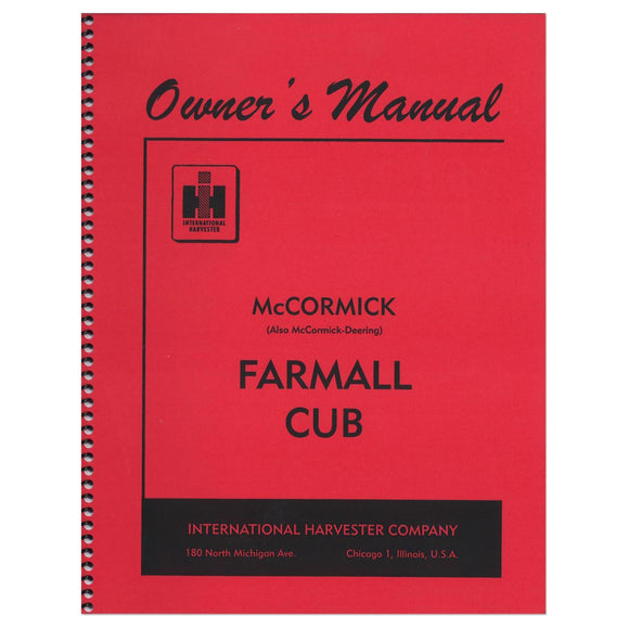 Operators Manual: Farmall Cub (Before 1960) - Bubs Tractor Parts
