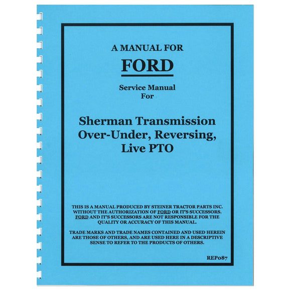 Service Manual Reprint -- Sherman Transmission Over-Under, Reversing, Live PTO - Bubs Tractor Parts
