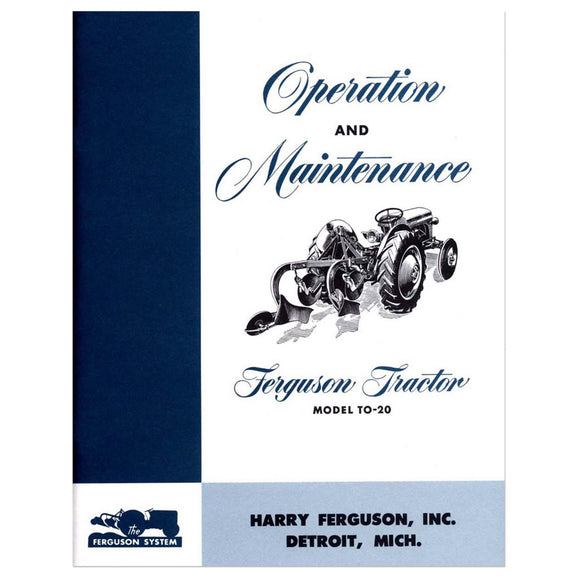 Feguson To20 Operation & Maintenance Manual - Bubs Tractor Parts