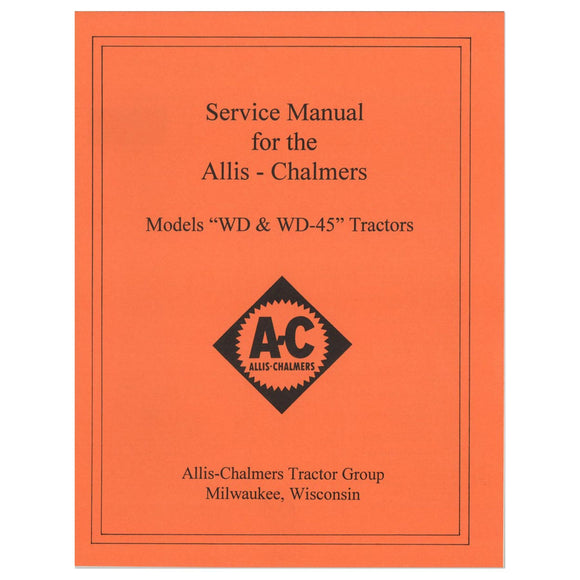 SERVICE MANUAL: AC WD, WD45 GAS - Bubs Tractor Parts
