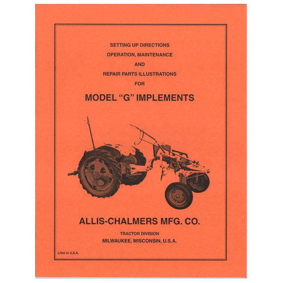 Setup, Maintenance & Repair Manual: AC G Implements - Bubs Tractor Parts