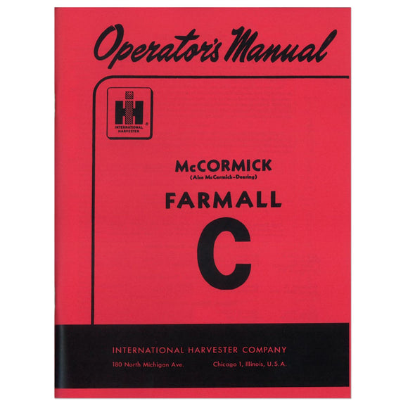 Operators Manual: Farmall C - Bubs Tractor Parts