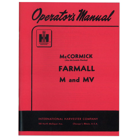Operators Manual: Farmall M 1939-1952 - Bubs Tractor Parts