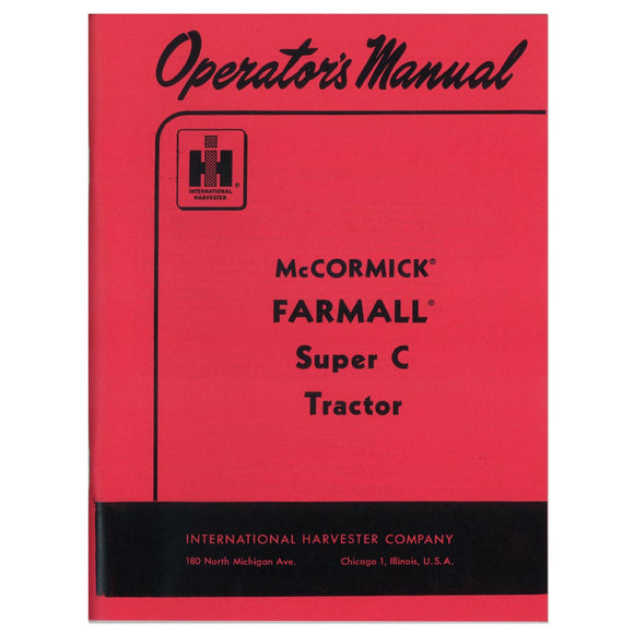 Operators Manual: Farmall Super C - Bubs Tractor Parts