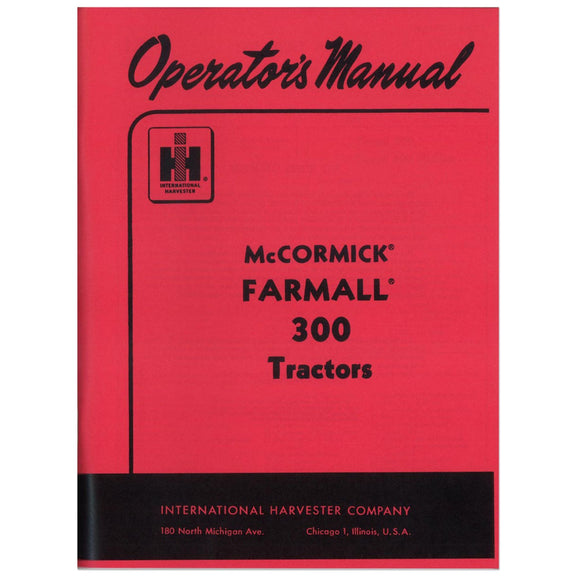 Operators Manual: Farmall 300 - Bubs Tractor Parts