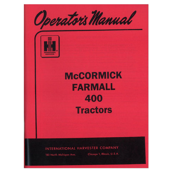 Operators Manual: Farmall 400 - Bubs Tractor Parts