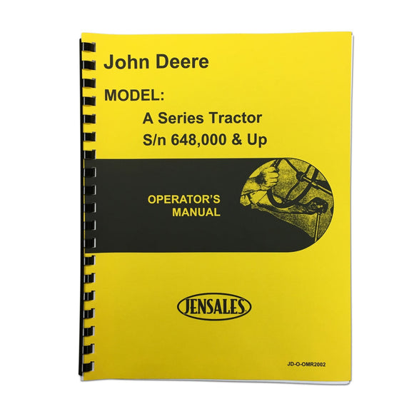 Operators Manual: Styled JD A (SN 648000 And Up) - Bubs Tractor Parts