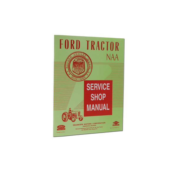 Ford NAA Service Manual Reprint - Bubs Tractor Parts