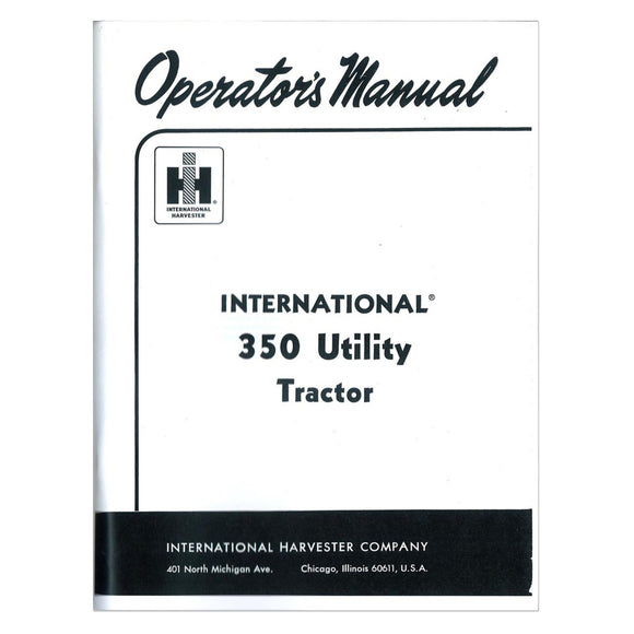 Operators Manual: IH 350 Utility (Gas / Lp) - Bubs Tractor Parts