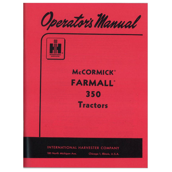 Operators Manual: Farmall 350 Rowcrop - Bubs Tractor Parts