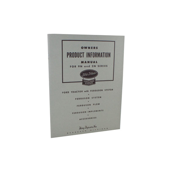 OWNERS PRODUCT INFORMATION MANUAL - Bubs Tractor Parts