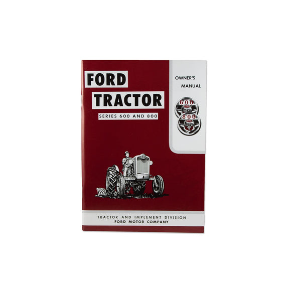 Operator Manual Reprint: Ford 600 & 800 Series - Bubs Tractor Parts