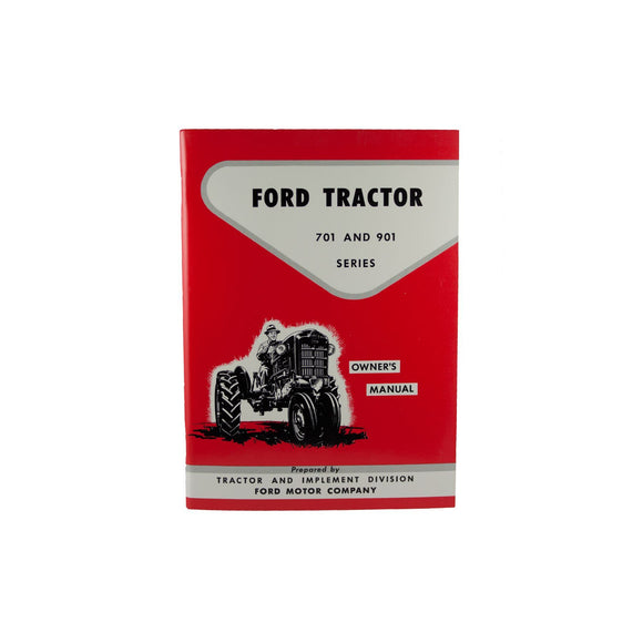 Operator Manual Reprint: Ford 701 & 901 Series - Bubs Tractor Parts