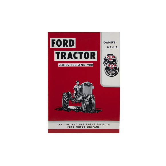 Operator Manual Reprint: Ford 700 & 900 Series - Bubs Tractor Parts