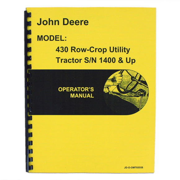 Operators Manual Reprint: JD 430 Row Crop Utility only - Bubs Tractor Parts