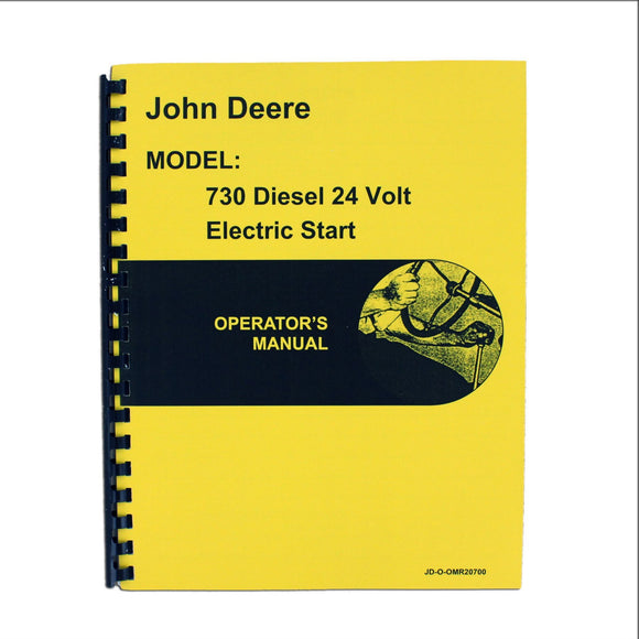 Operators Manual Reprint: JD 730 Diesel Electric Start - Bubs Tractor Parts
