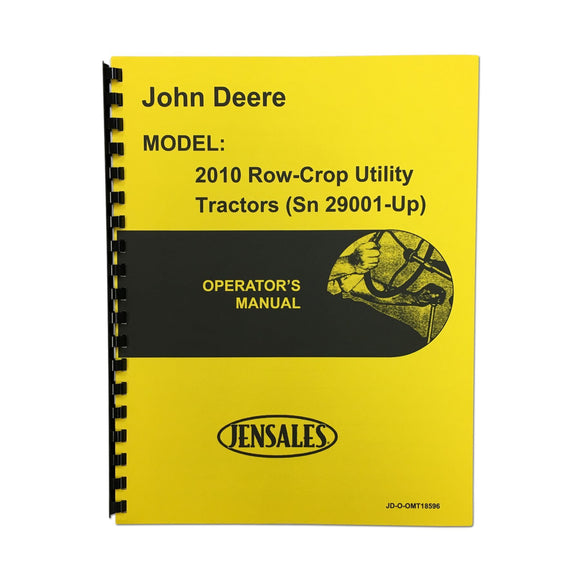 Operators Manual Reprint: JD 2010 Rowcrop Serial Number 29,001 and higher - Bubs Tractor Parts