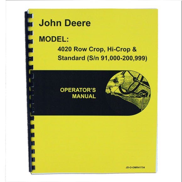 Operators Manual Reprint: JD 4020 Standard and Rowcrop; gas, LP, diesel - Bubs Tractor Parts