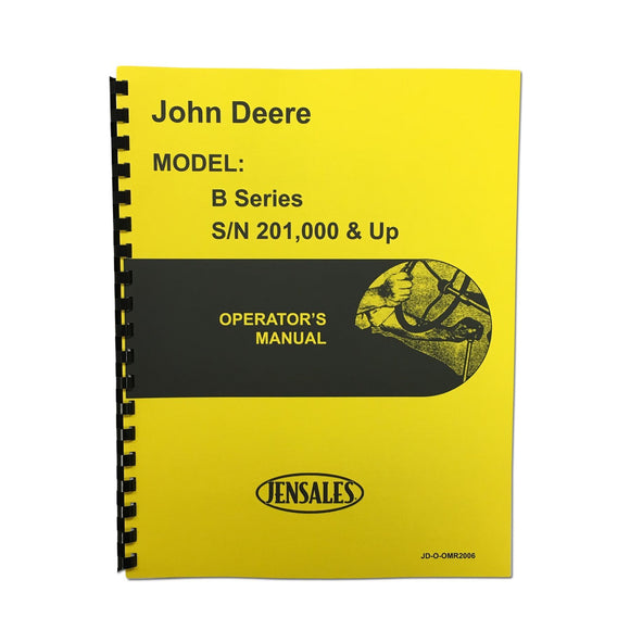 Operators Manual Reprint: JD Styled B Series Serial Number 201,000 and higher - Bubs Tractor Parts