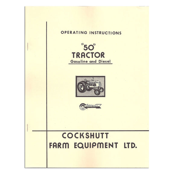 Operators Manual Reprint: Cockshutt 50 - Bubs Tractor Parts