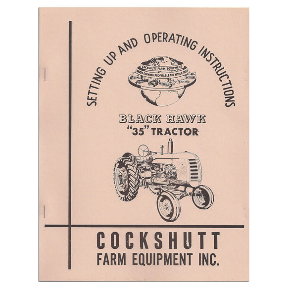 Operators Manual Reprint: Cockshutt 35, Blackhawk 35 - Bubs Tractor Parts