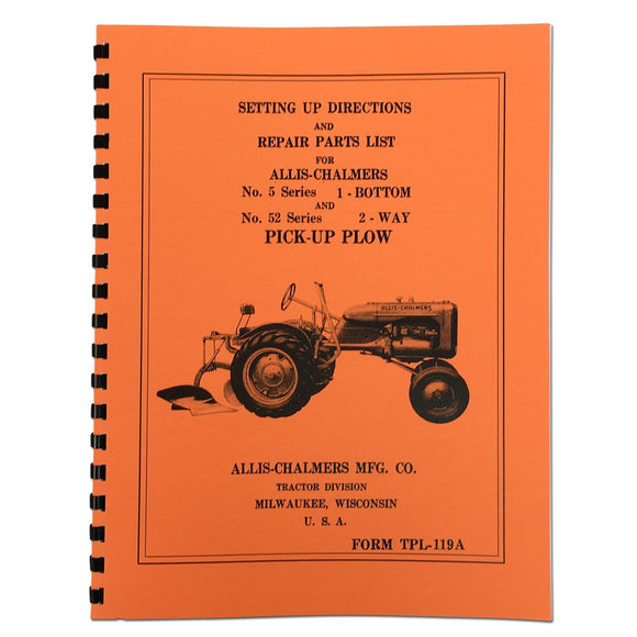 Allis Chalmers Moldboard Plow Setting Up & Repair Parts Manual - Bubs Tractor Parts