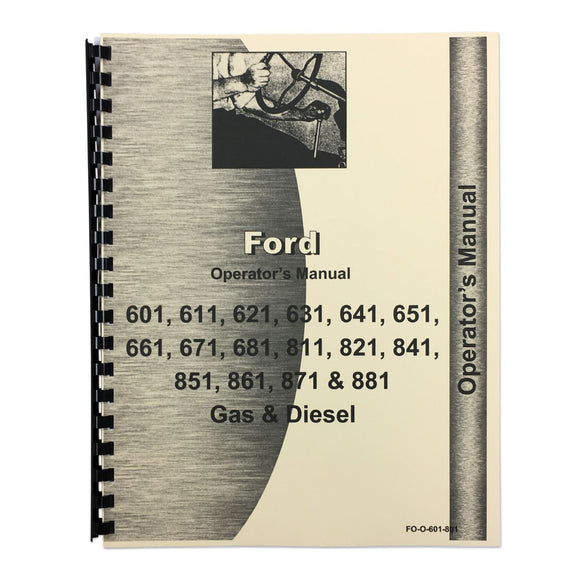Operator Manual: Ford 601 & 801 Series Diesel - Bubs Tractor Parts