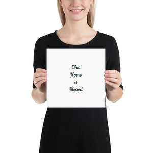 This Home is Blessed: Photo paper poster