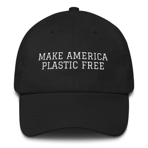 Make America Plastic Free Hat | Save the Sea Turtle Dad Hat