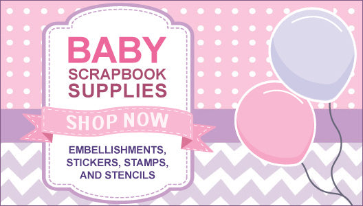 Baby Scrapbook Supplies