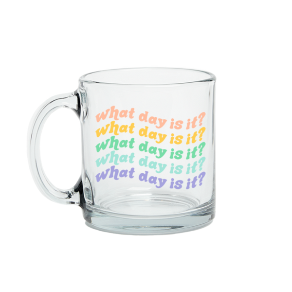 What Day Is It Mug | Clear Glass 2020 Mug