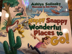 Happy Snappy Wonderful Places to Go!