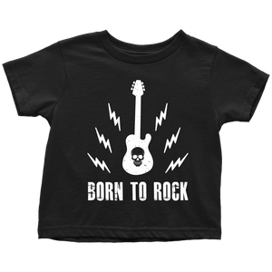 Born To Rock (Toddler T-Shirt)