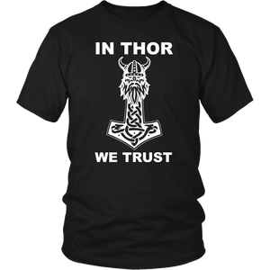 In Thor We Trust T-Shirt