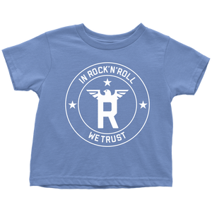 In Rock'N'Roll We Trust (Toddler T-Shirt)
