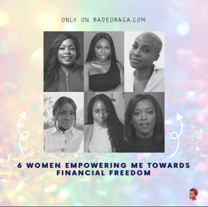 6 Women Empowering Me Towards Financial Freedom