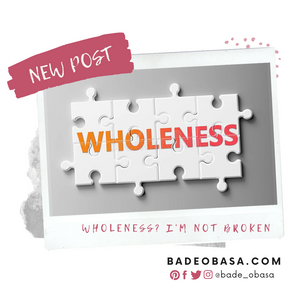 Wholeness? I'm not broken