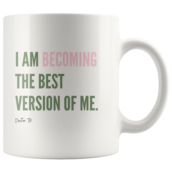 I am BECOMING Mug