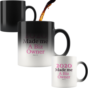 2020 Made Me A Biz Owner Magic Mug