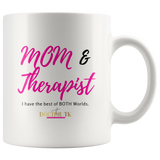 Mom & Therapist Mug
