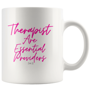 Therapist Are Essential Providers