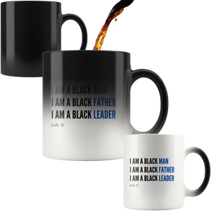 I AM A BLACK FATHER Magic Mug