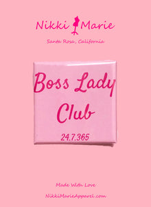 Boss Lady Club - Square Pin
