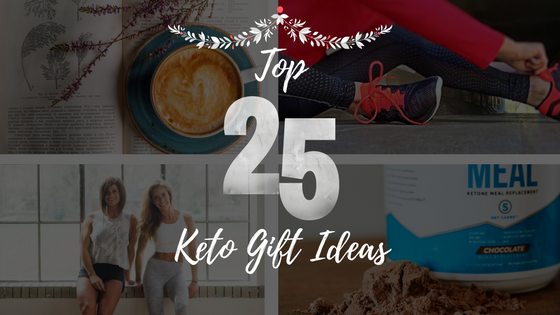 Top 25 Keto Gift Ideas