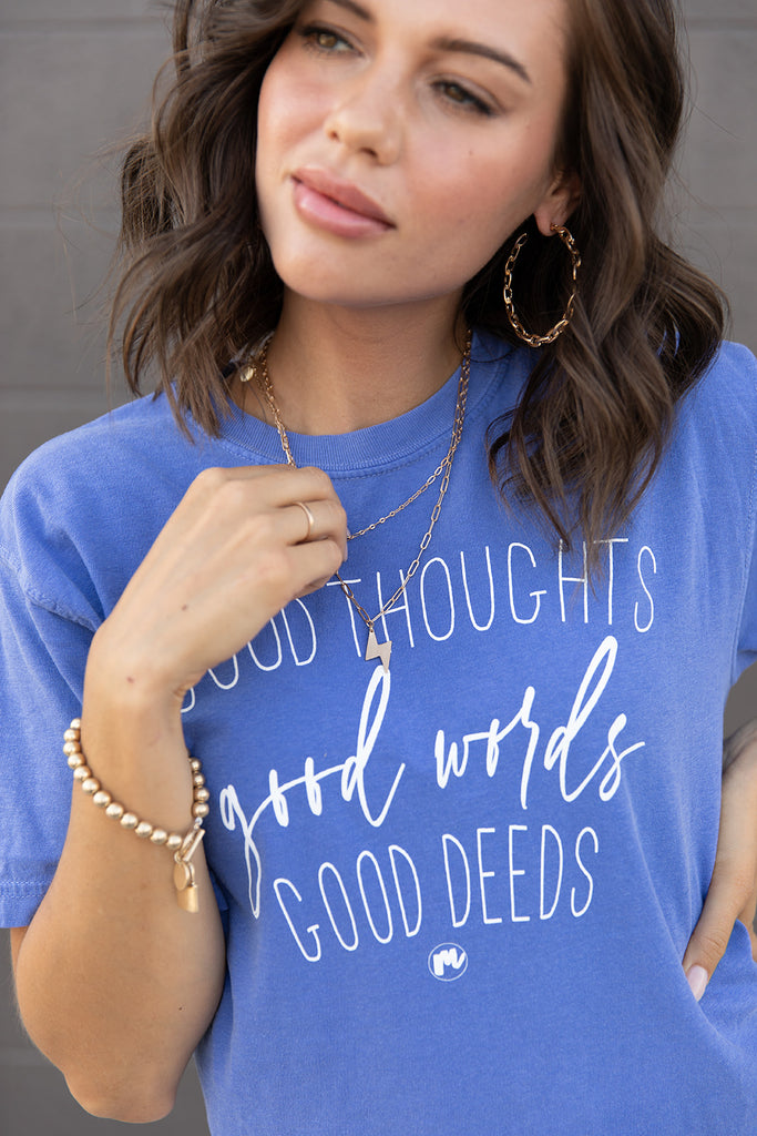 Good Thoughts Tee