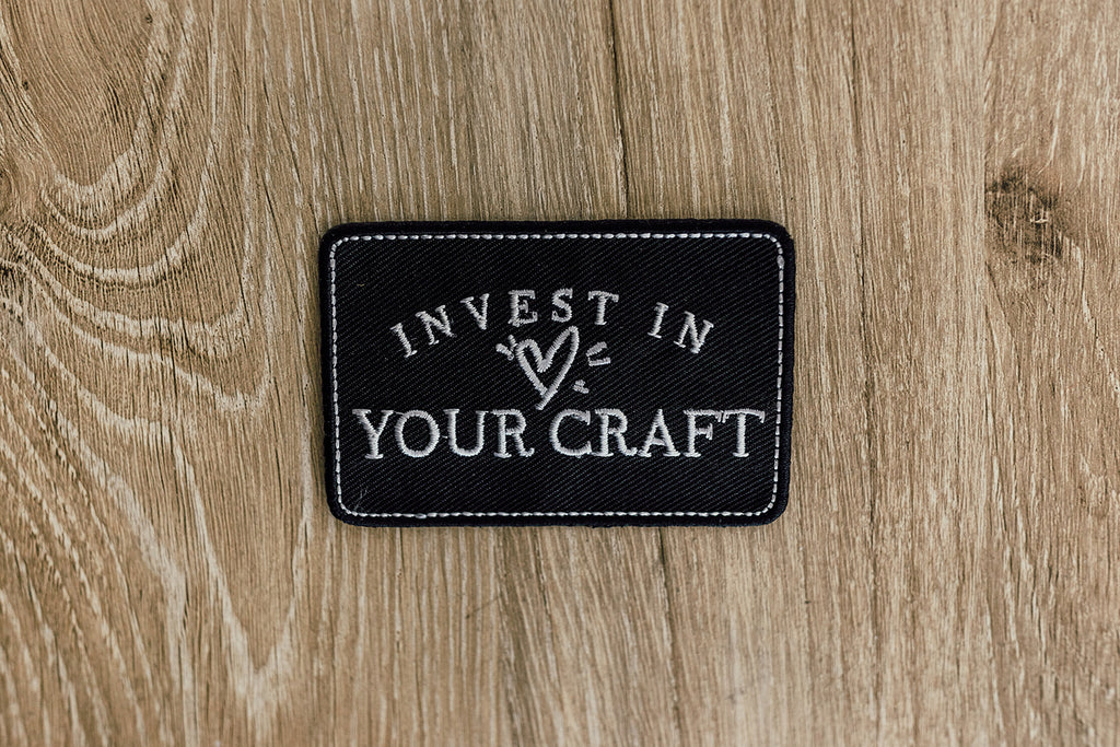 Invest In Your Craft Patch