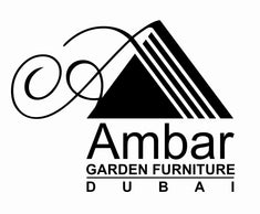 AMBAR GARDEN FURNITURE - DUBAI